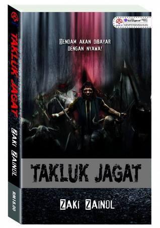 Takluk Jagat Zaki Zainol