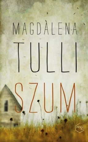 Szum Magdalena Tulli