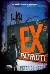 Ex² patrioti (Ex-Heroes, #2)  by  Peter Clines
