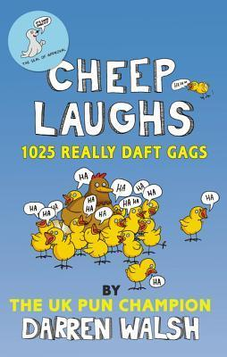 Cheep Laughs Darren Walsh