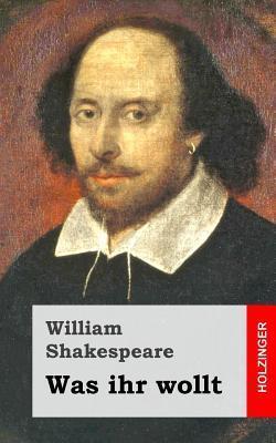 Was Ihr Wollt William Shakespeare
