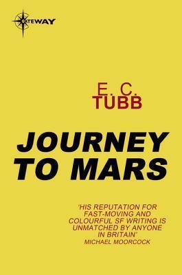 Journey to Mars E.C. Tubb