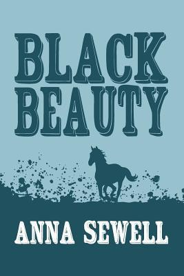 Black Beauty: Original and Unabridged  by  Anna Sewell