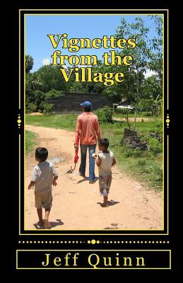 Vignettes from the Village  by  Jeff Quinn