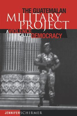 Guatemalan Military Project  by  Jennifer Schirmer