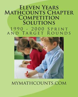 Eleven Years Mathcounts Chapter Competition Solutions Sam Chen