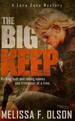 The Big Keep: A Lena Dane Mystery  by  Melissa F. Olson