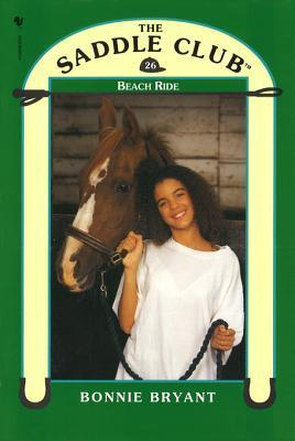 Saddle Club Book 26: Beach Ride Bonnie Bryant