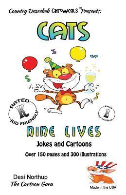 Cat -- Nine Lives -- Jokes and Cartoons: In Black + White  by  Desi Northup
