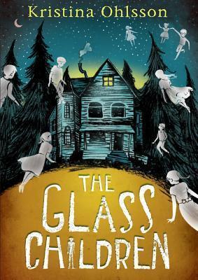 The Glass Children Kristina Ohlsson