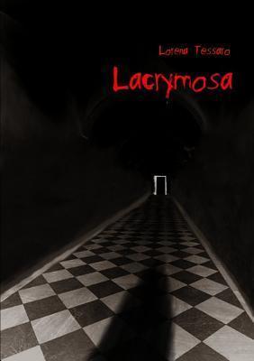 Lacrymosa Lorena Tessaro