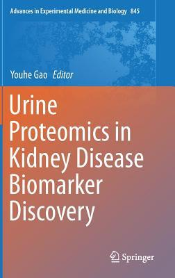 Urine Proteomics in Kidney Disease Biomarker Discovery Youhe Gao