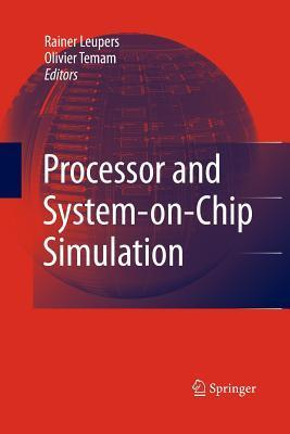 Processor and System-On-Chip Simulation Rainer Leupers