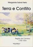 Terra e Conflito. Região de Coimbra (1700 – 1834)  by  Margarida Sobral Neto