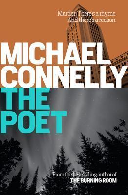 The Poet: Jack McEvoy Mystery 1: Jack McEvoy Mystery 1  by  Michael Connelly