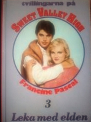 Leka med elden (Tvillingarna på Sweet Valley High, #3)  by  Francine Pascal