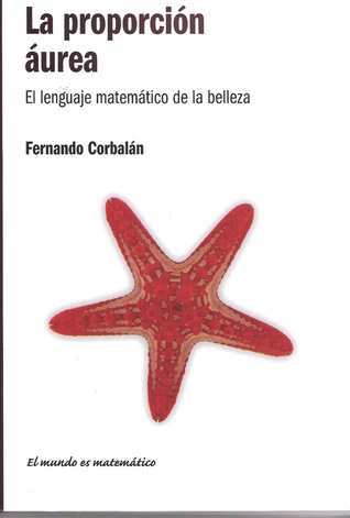La Proporción Aúrea Fernando Corbalán