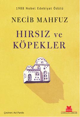 Hırsız ve Köpekler  by  Naguib Mahfouz