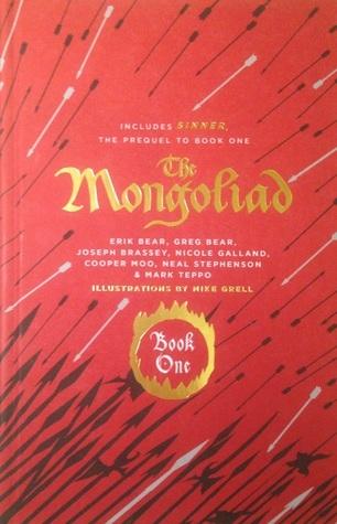 The Mongoliad: Book One (Foreworld, #1) Erik Bear