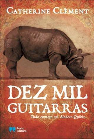 Dez Mil Guitarras  by  Catherine Clément