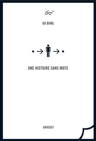 Une histoire sans mots  by  Xu Bing