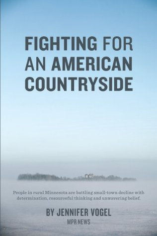 Fighting for an American Countryside  by  Jennifer Vogel
