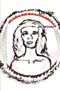 Desire  by  Jen Selinsky