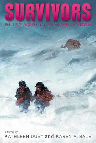 Blizzard: Colorado, 1886  by  Kathleen Duey