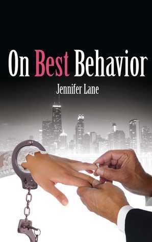 On Best Behavior  by  Jennifer Lane