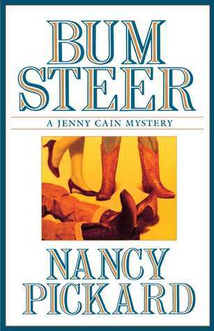 Bum Steer  by  Nancy Pickard