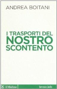 I trasporti del nostro scontento Andrea Boitani