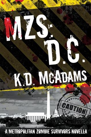 MZS: D. C.  by  K.D. McAdams