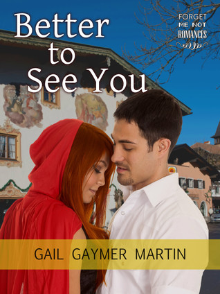 Better to See You  (Romance Across the Globe #3)  by  Gail Gaymer Martin