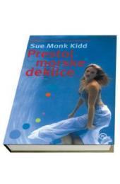 Prestol morske deklice  by  Sue Monk Kidd