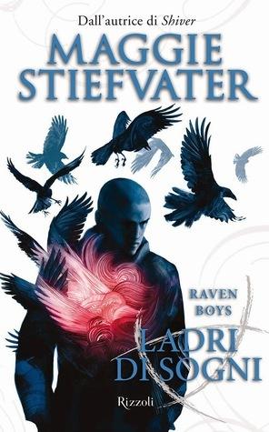 Ladri di sogni (The Raven Cycle, #2)  by  Maggie Stiefvater