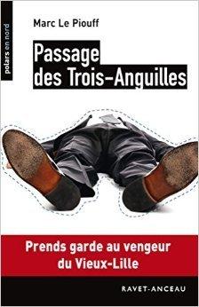 Passage des Trois-Anguilles Marc Le Piouff