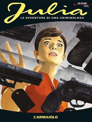 Julia n. 195: Larmaiolo  by  Giancarlo Berardi