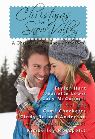 Christmas in Snow Valley (Snow Valley Romance Anthologies, #1)  by  Cindy Roland Anderson