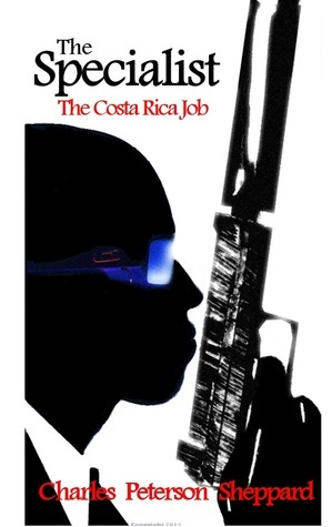 The Specialist The Costa Rica Job Charles Peterson Sheppard