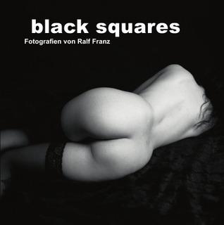 black squares: Fotografien von Ralf Franz Ralf Franz