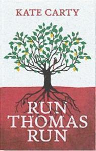 Run Thomas Run Kate Carty