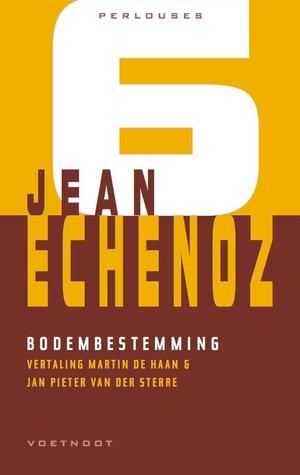 Bodembestemming Jean Echenoz