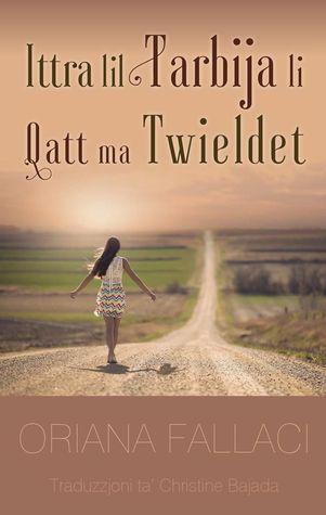 Ittra lil Tarbija li Qatt ma Twieldet  by  Oriana Fallaci
