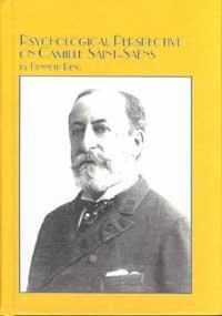 Psychological Perspective On Camille Saint Saëns Kenneth Ring
