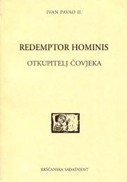 Redemptor Hominis. Otkupitelj čovjeka  by  John Paul II