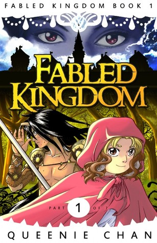 Fabled Kingdom (Fabled Kingdom, #1) Queenie Chan
