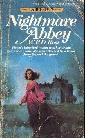 Nightmare Abbey W.E.D. Ross