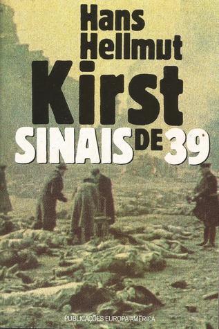 Sinais de 39  by  Hans Hellmut Kirst