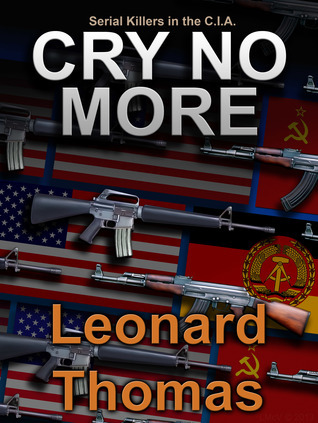 Cry No More  by  Leonard Thomas