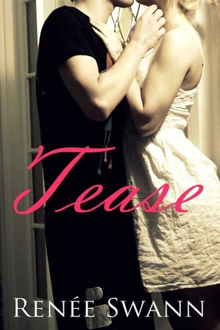 Tease (Strings, #0.5)  by  Renée Swann